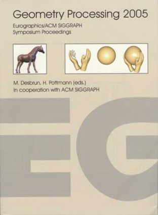 Geometry Processing 2005: 1st Edition (Paperback) book cover