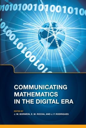 Communicating Mathematics in the Digital Era: 1st Edition (Hardback) book cover