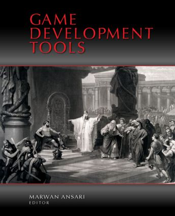Game Development Tools: 1st Edition (Paperback) book cover