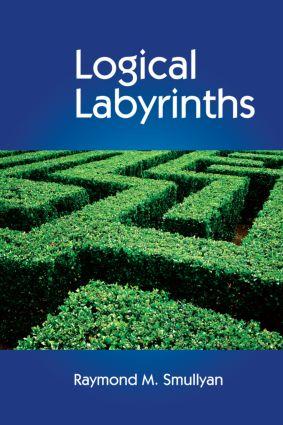 Logical Labyrinths: 1st Edition (Hardback) book cover