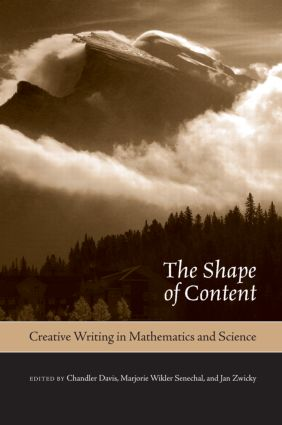 The Shape of Content: Creative Writing in Mathematics and Science, 1st Edition (Hardback) book cover