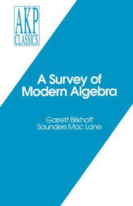 A Survey of Modern Algebra