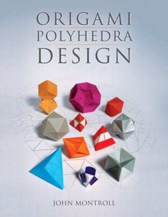 Origami Polyhedra Design: 1st Edition (Paperback) book cover