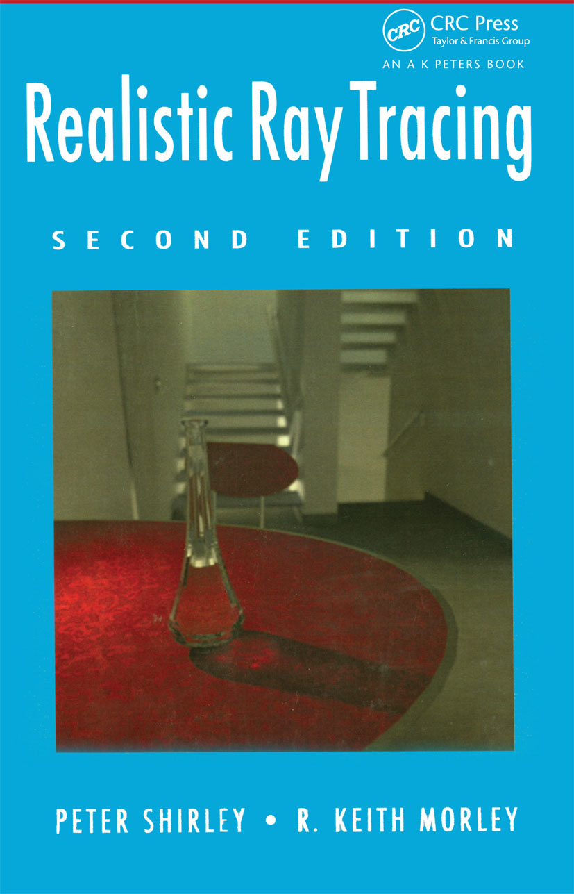 Realistic Ray Tracing: 2nd Edition (Paperback) book cover