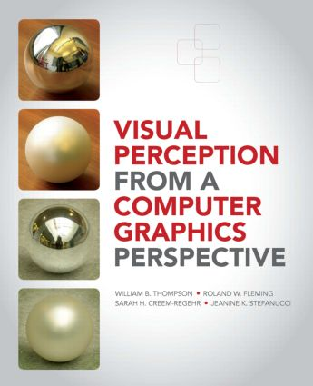 Visual Perception from a Computer Graphics Perspective (Hardback) book cover