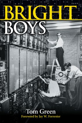 Bright Boys: The Making of Information Technology, 1st Edition (Paperback) book cover