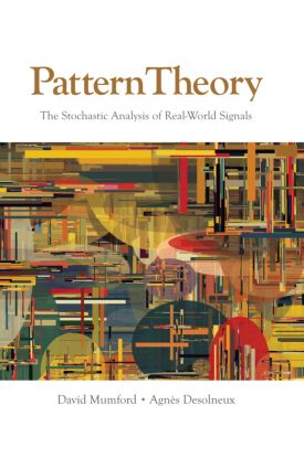 Pattern Theory: The Stochastic Analysis of Real-World Signals, 1st Edition (Hardback) book cover