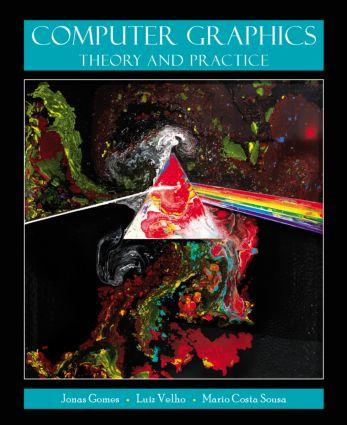 Computer Graphics: Theory and Practice, 1st Edition (Hardback) book cover