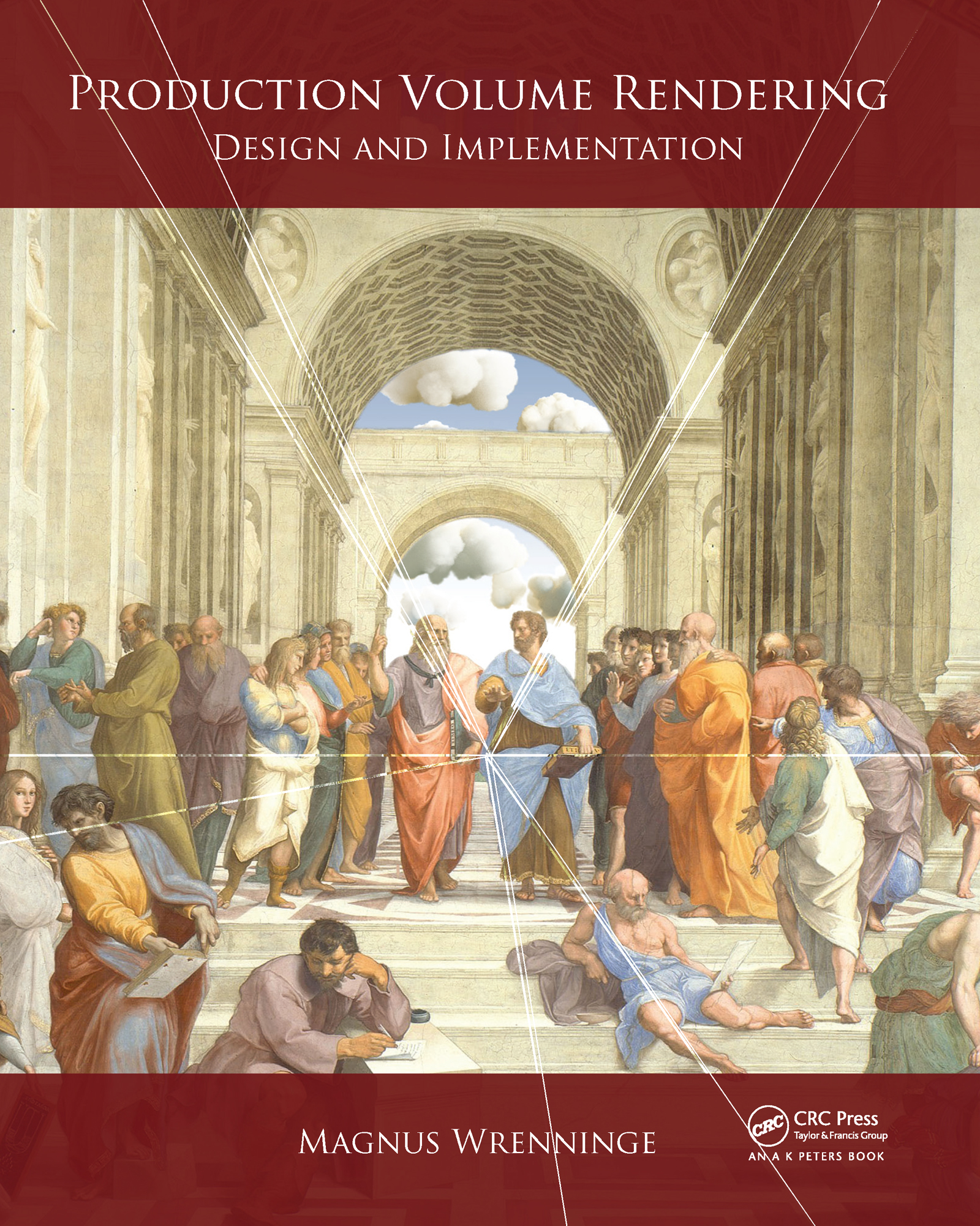 Production Volume Rendering: Design and Implementation, 1st Edition (Hardback) book cover