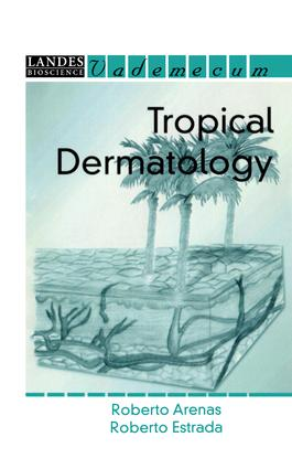 Tropical Dermatology: 1st Edition (Hardback) book cover