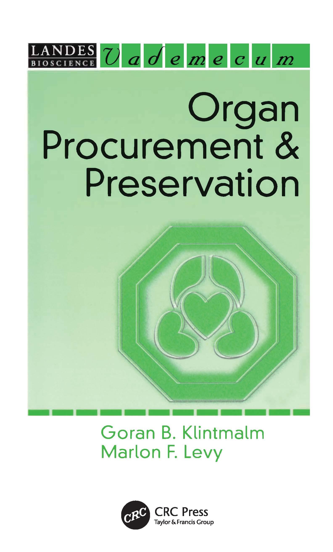 Organ Procurement and Preservation: 1st Edition (Hardback) book cover