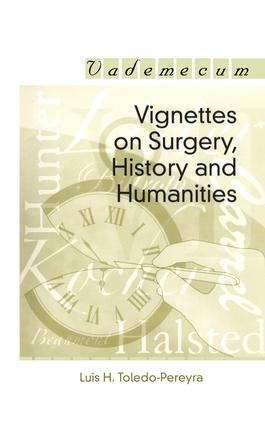 Vignettes on Surgery, History and Humanities