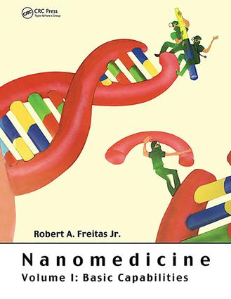 Nanomedicine, Volume I: Basic Capabilities, 1st Edition (Paperback) book cover
