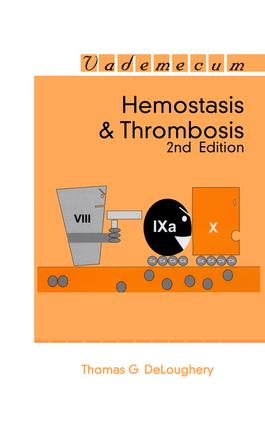 Hemostasis and Thrombosis: 2nd Edition (Paperback) book cover