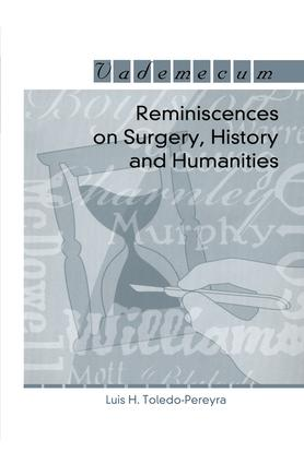 Reminiscences on Surgery, History and Humanities