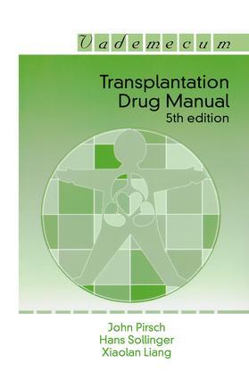 Transplantation Drug Manual: 5th Edition (Paperback) book cover