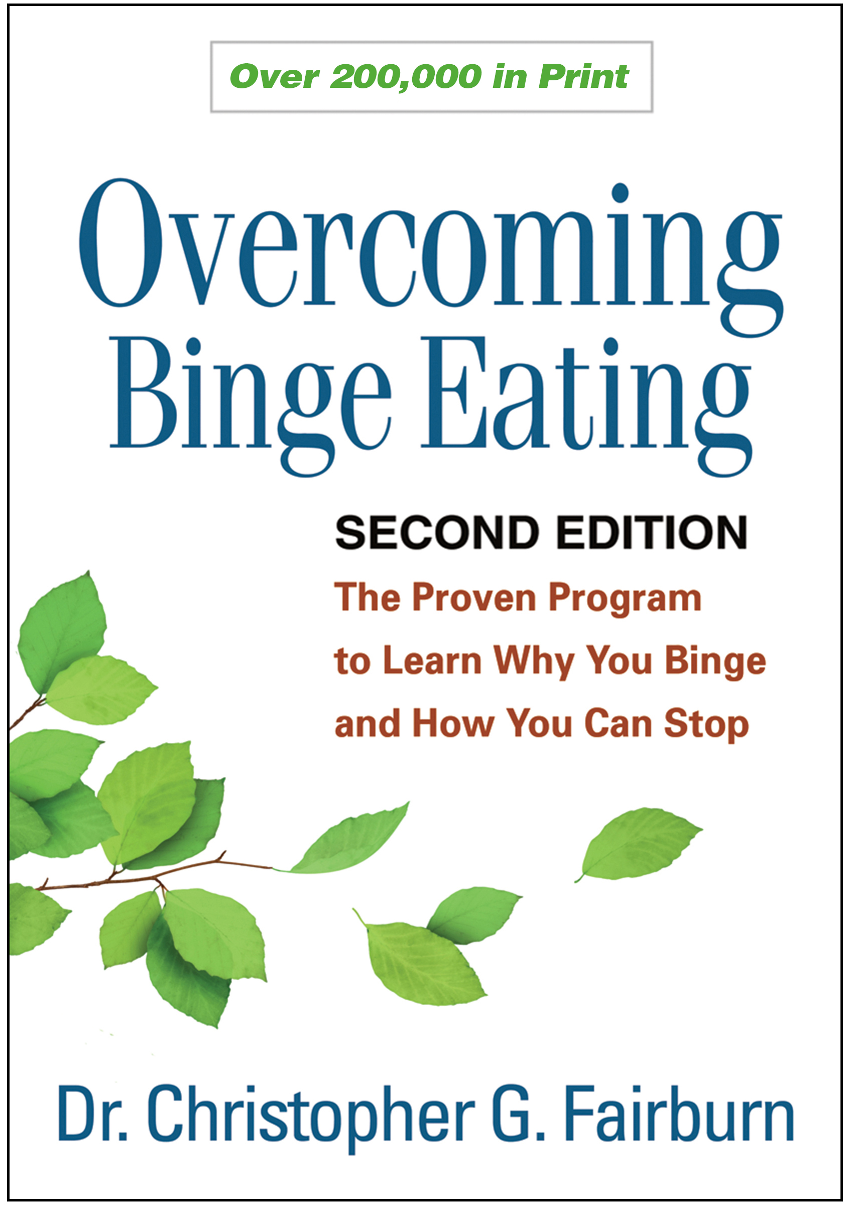 Overcoming Binge Eating: The Proven Program to Learn Why You Binge and How You Can Stop book cover