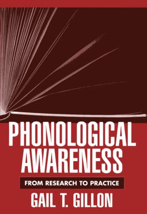 Phonological Awareness: From Research to Practice (Hardback) book cover