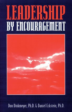 Leadership By Encouragement: 1st Edition (Paperback) book cover