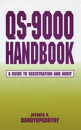 QS-9000 Handbook: A Guide to Registration and Audit, 1st Edition (Hardback) book cover