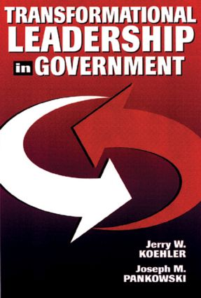 Transformational Leadership in Government: 1st Edition (Hardback) book cover