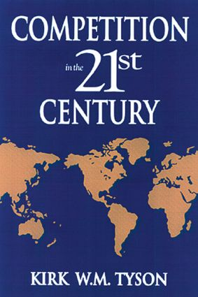 Competition in the 21st Century: 1st Edition (Hardback) book cover