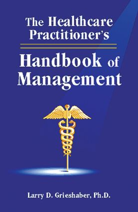 The Healthcare Practitioner's Handbook of Management: 1st Edition (Hardback) book cover