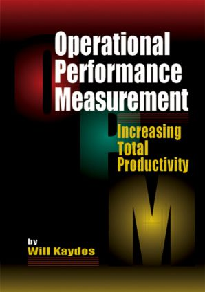 Operational Performance Measurement: Increasing Total Productivity, 1st Edition (Hardback) book cover