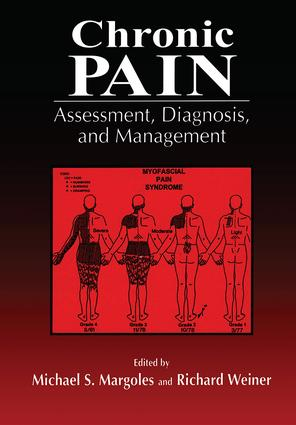 Chronic Pain: Assessment, Diagnosis, and Management (Hardback) book cover