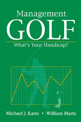 Management Golf: What's Your Handicap?, 1st Edition (Paperback) book cover