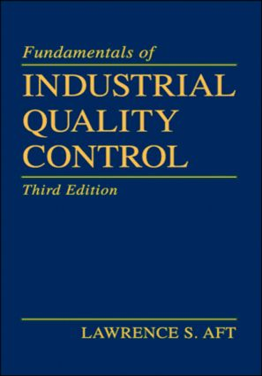Fundamentals of Industrial Quality Control: 3rd Edition (Hardback) book cover