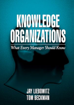 Knowledge Organizations: What Every Manager Should Know, 1st Edition (Hardback) book cover