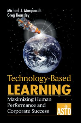 Technology-Based Learning: Maximizing Human Performance and Corporate Success, 1st Edition (Hardback) book cover