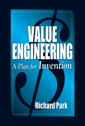 Value Engineering: A Plan for Invention, 1st Edition (Hardback) book cover