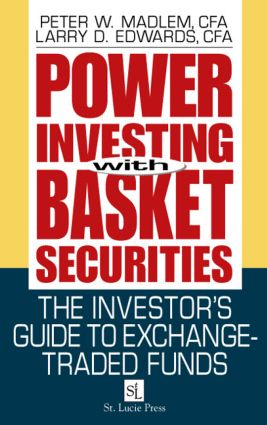 Power Investing With Basket Securities: The Investor's Guide to Exchange-Traded Funds, 1st Edition (Hardback) book cover