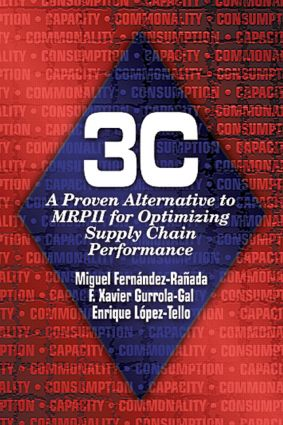 3c: A Proven Alternative to MRPII for Optimizing Supply Chain Performance, 1st Edition (Hardback) book cover