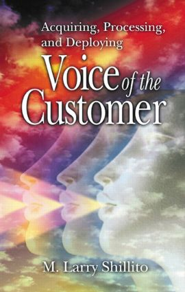 Acquiring, Processing, and Deploying: Voice of the Customer, 1st Edition (Hardback) book cover