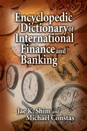 Encyclopedic Dictionary of International Finance and Banking: 1st Edition (Hardback) book cover