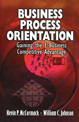 Business Process Orientation: Gaining the E-Business Competitive Advantage, 1st Edition (Hardback) book cover