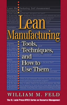 Lean Manufacturing: Tools, Techniques, and How to Use Them book cover