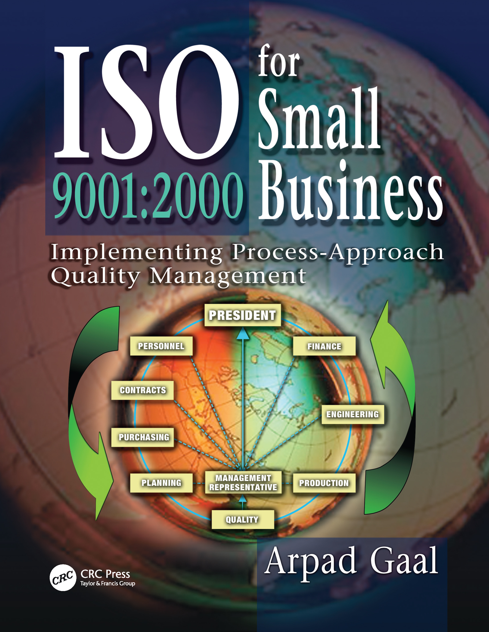 Iso 9001: 2000 for Small Business: Implementing Process-Approach Quality Management, 1st Edition (Hardback) book cover