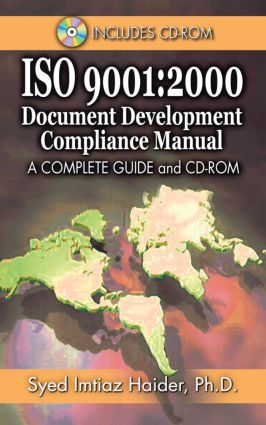 Iso 9001: 2000 Document Development Compliance Manual: A Complete Guide and CD-ROM, 1st Edition (Hardback) book cover