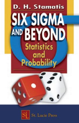 Six Sigma and Beyond: Statistics and Probability, Volume III, 1st Edition (Hardback) book cover