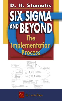Six Sigma and Beyond: The Implementation Process, Volume VII, 1st Edition (Hardback) book cover