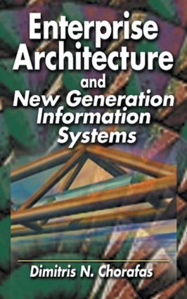 Enterprise Architecture and New Generation Information Systems: 1st Edition (Hardback) book cover