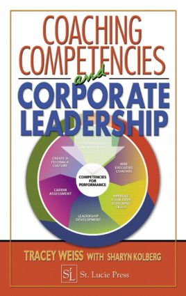 Coaching Competencies and Corporate Leadership: 1st Edition (Hardback) book cover