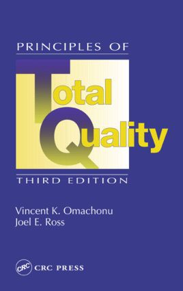 Principles of Total Quality: 3rd Edition (Hardback) book cover