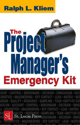 The Project Manager's Emergency Kit: 1st Edition (Hardback) book cover