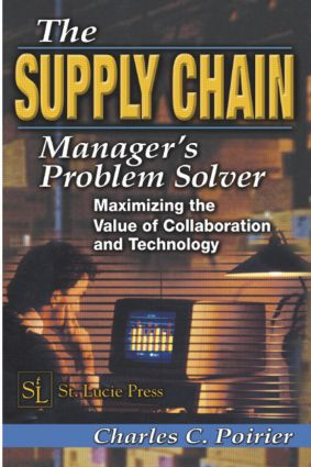 The Supply Chain Manager's Problem-Solver: Maximizing the Value of Collaboration and Technology book cover