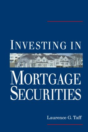 Investing in Mortgage Securities: 1st Edition (Hardback) book cover